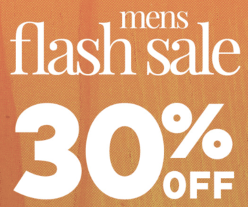 30% off Flash Sale – Mens Clothing and Accessories