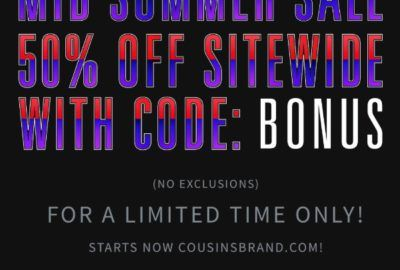 50% off EVERYTHING – Mid Summer Sale